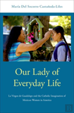 Bertrand.pt - Our Lady Of Everyday Life
