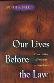 Our Lives Before The Law