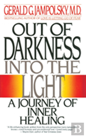 Out Of Darkness, Onto The Light