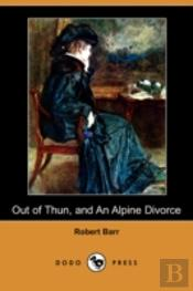 Out Of Thun, And An Alpine Divorce (Dodo