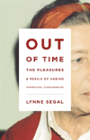 Bertrand.pt - Out Of Time: The Pleasures And The Perils Of Ageing