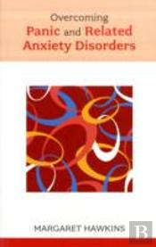 Overcoming Panic And Related Anxiety Disorders
