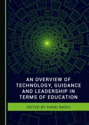 Overview Of Technology, Guidance And Leadership In Terms Of Education