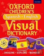Oxford Children'S Spanish-English Visual Dictionary