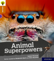 Oxford Reading Tree Explore With Biff, Chip And Kipper: Oxford Level 8: Animal Superpowers