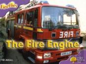 Oxford Reading Tree: Stage 1+: More Fireflies A: The Fire Engine