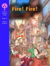 Oxford Reading Tree: Stage 11: History Jackdaws: Fire! Fire!