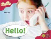 Oxford Reading Tree: Stage 4: More Fireflies A: Hello!
