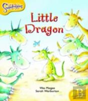 Oxford Reading Tree: Stage 5: Snapdragons: The Little Dragon