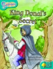 Oxford Reading Tree: Stage 9: Snapdragons: King Donal'S Secret