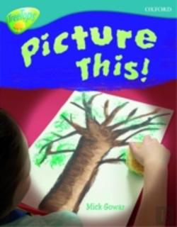 Bertrand.pt - Oxford Reading Tree: Stage 9: Treetops Non-Fiction: Picture This!