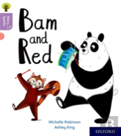 Oxford Reading Tree Story Sparks: Oxford Level 1+: Bam And Red