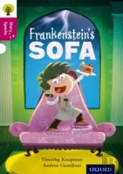 Oxford Reading Tree Story Sparks: Oxford Level 10: Frankenstein'S Sofa