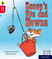 Oxford Reading Tree Story Sparks: Oxford Level 4: Scoop'S Ups And Downs
