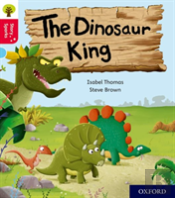 Oxford Reading Tree Story Sparks: Oxford Level 4: The Dinosaur King