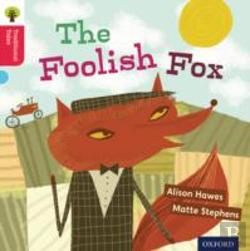 Bertrand.pt - Oxford Reading Tree Traditional Tales: Stage 4: The Foolish Fox