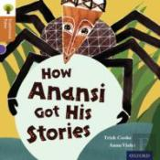 Oxford Reading Tree Traditional Tales: Stage 8: How Anansi Got His Stories
