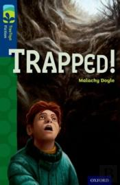 Oxford Reading Tree Treetops Fiction: Level 14 More Pack A: Trapped!