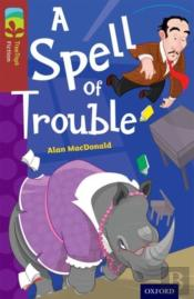 Oxford Reading Tree Treetops Fiction: Level 15: A Spell Of Trouble