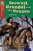 Oxford Reading Tree Treetops Myths And Legends: Level 15: Beowulf, Grendel And The Dragon