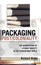 Packaging Post Coloniality