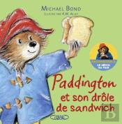 Paddington Et Son Drole De Sandwich