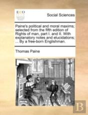 Paine'S Political And Moral Maxims; Sele