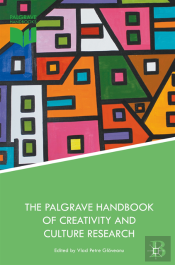 Palgrave Handbook Of Creativity And Culture Research