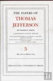 Papers Of Thomas Jefferson, Retirement Series1 May 1812 To 10 March 1813