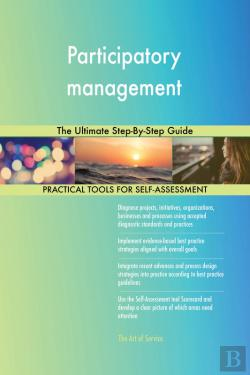 Bertrand.pt - Participatory Management The Ultimate Step-By-Step Guide