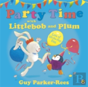 Party Time With Littlebob And Plum