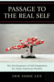 Passage To The Real Self The Development