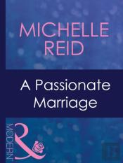 Passionate Marriage (Mills & Boon Modern)