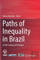Paths Of Inequality In Brazil