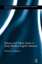 Patrons And Patron Saints In Early