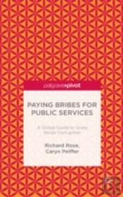 Paying Bribes For Public Services