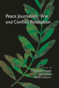 Bertrand.pt - Peace Journalism, War And Conflict Resolution