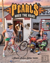 Pearls Hogs The Road Pa