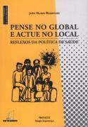 Pense no Global e Actue no Local