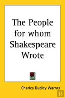 Bertrand.pt - People For Whom Shakespeare Wrote