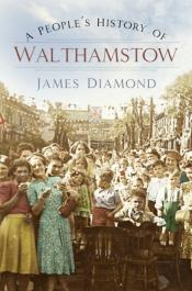 People'S History Of Walthamstow