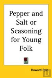 Pepper And Salt Or Seasoning For Young Folk