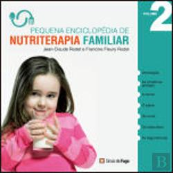 Bertrand.pt - Pequena Enciclopédia de Nutriterapia Familiar - Vol. 2