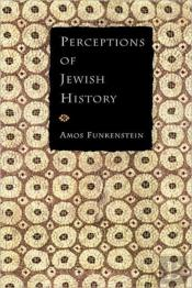 Perceptions Of Jewish History