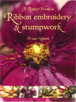 Bertrand.pt - Perfect World In Ribbon Embroidery And Stumpwork