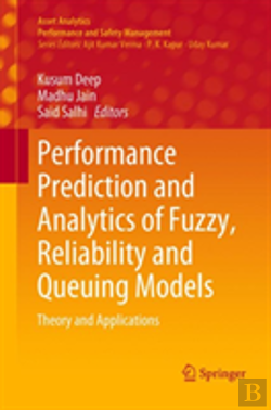 Bertrand.pt - Performance Prediction And Analytics Of Fuzzy, Reliability And Queuing Models