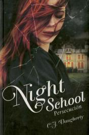 Persecucion ('Night School') (+14 Años)
