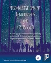 Personal Development, Relationships And Staying Safe