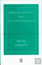 Personal Identity And Self Consciousness