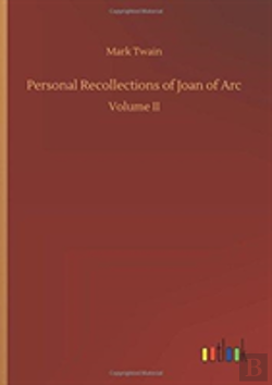 Bertrand.pt - Personal Recollections Of Joan Of Arc